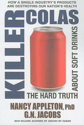 Killer Colas By Appleton, Nancy, Ph.D.